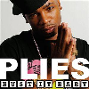 Thumbnail for Plies - Bust it Baby Part 2 featuring Neyo