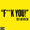 Thumbnail for Cee Lo F*** You