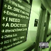 Thumbnail for I need a docter- Dre